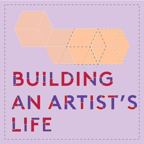 Building an Artist's Life