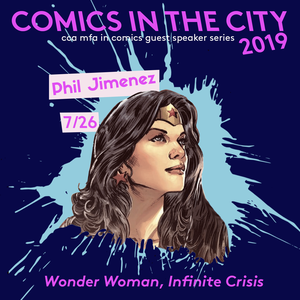 Comics in the City 2019 featuring Phil Jimenez Poster_Events_NP