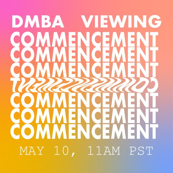 DMBA Commencement Viewing
