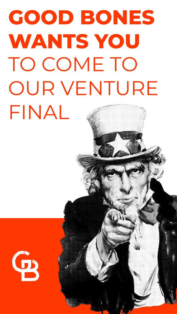 Good Bones wants you to come to Venture Show
