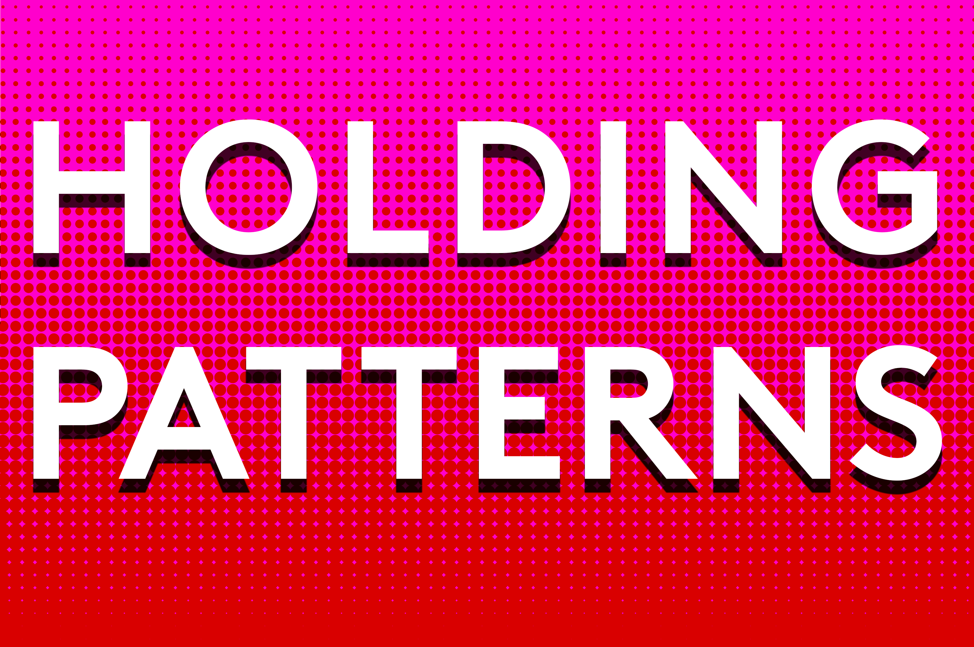 Holding Patterns.png