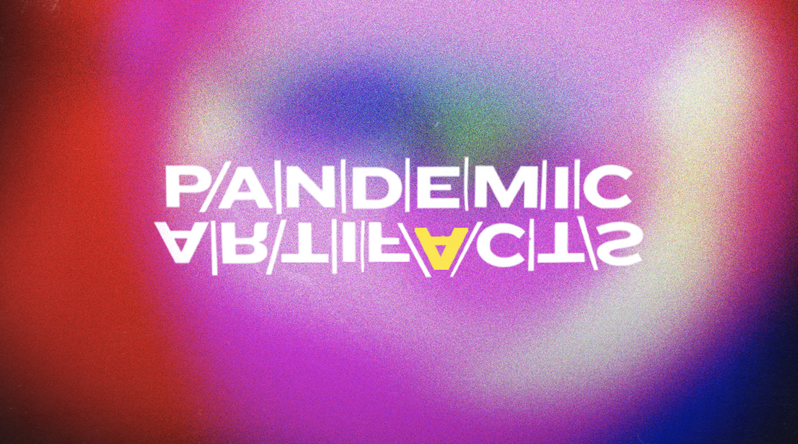 Pandemic Artifacts: a digital time capsule cover art