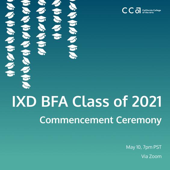 Interaction Design BFA: Graduation Ceremony